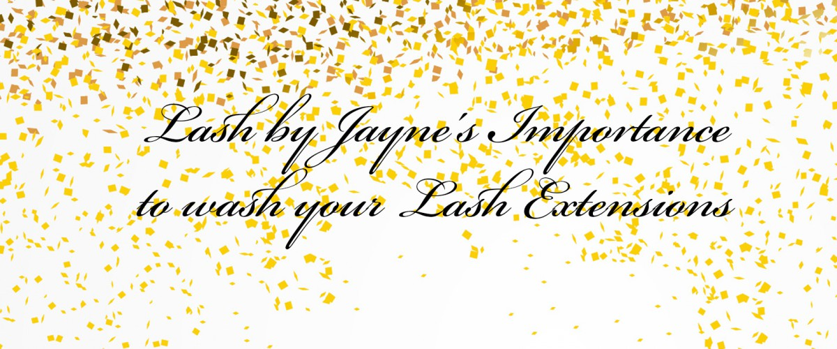 Importance of washing your lash extensions